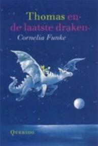 Thomas en de laatste draken - Cornelia Funke (ISBN 9789045101262)