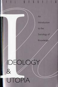 Ideology and Utopia - Karl Mannheim (ISBN 9780156439558)