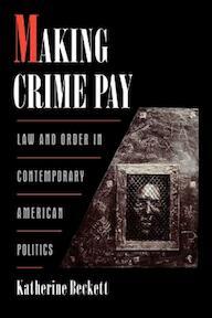 Making Crime Pay - Katherine Beckett (ISBN 9780195136265)