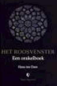 Het roosvenster - Hans ten Dam (ISBN 9789075568011)