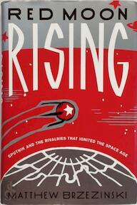 Red Moon Rising - Matthew Brzezinski (ISBN 9780747590354)