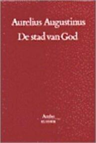 De stad van God - Aurelius Augustinus (ISBN 9789026311888)