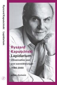 Lapidarium - Ryszard Kapuscinski (ISBN 9789029525527)