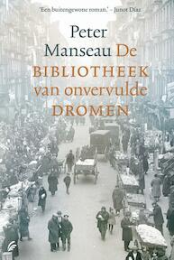 De bibliotheek van onvervulde dromen - Peter Manseau (ISBN 9789056723293)