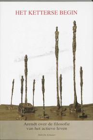 Het ketterse begin - Dirk de Schutter (ISBN 9789055736171)