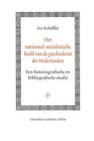 Het nationaal-socialistische beeld van de geschiedenis der Nederlanden - I. Schoffer (ISBN 9789053568958)