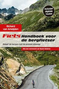 Fiets! handboek voor de bergfietser - Richard van Ameijden (ISBN 9789043915649)