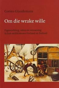 Om die wrake wille - C. Glaudemans (ISBN 9789070403522)