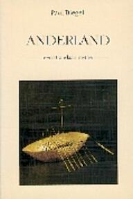 Anderland - Paul Biegel (ISBN 9789025106430)