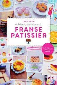 Tarte tatin - De beste recepten van de Franse Patissier - Ginette Mathiot (ISBN 9789000347520)