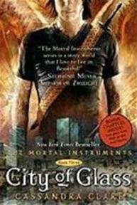 Mortal instruments (03): city of glass - Clare C (ISBN 9781416972259)