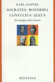 Socrates, Boeddha, Confucius, Jezus - Karl Jaspers (ISBN 9789061316862)
