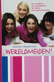 Wereldmeiden! - E. Craft, S. Fain (ISBN 9789026132216)