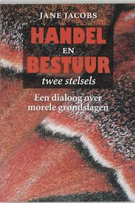 Handel en bestuur: twee stelsels - J. Jacobs, Jaap Jacobs (ISBN 9789062243884)