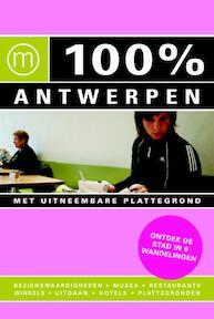 100% Antwerpen - Sabine Lefever (ISBN 9789057674532)