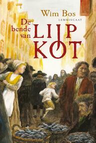 De bende van Lijp Kot - Wim Bos (ISBN 9789047705864)