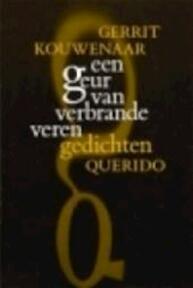 Een geur van verbrande veren - G. Kouwenaar (ISBN 9789021471549)