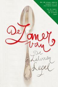 Zomer van De Zilveren Lepel - Unknown (ISBN 9789077330128)
