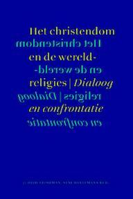Het christendom en de wereldreligies - Unknown (ISBN 9789075879469)