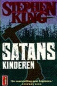 Satanskinderen - Stephen King, F. J. Bruning (ISBN 9789024526765)