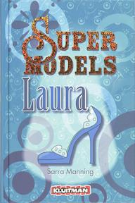 Supermodels / Laura - S. Manning (ISBN 9789020663532)