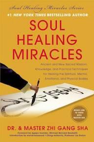 Soul Healing Miracles - Zhi Gang Sha (ISBN 9781940363073)
