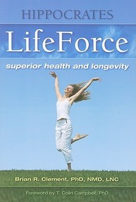 Hippocrates Lifeforce - Brian R. Clement (ISBN 9781570672491)
