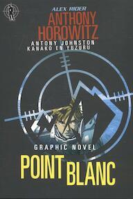 Point Blanc- Graphic Novel - Anthony Kanaki, Horowitz Kanaki, Johnston Yuzuru (ISBN 9789059241602)