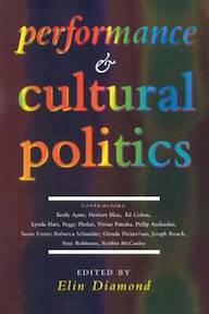 Performance and Cultural Politics - Elin Diamond (ISBN 9780415127684)