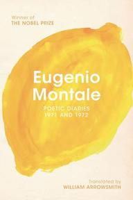 Poetic Diaries, 1971 and - Eugenio Montale (ISBN 9780393344196)