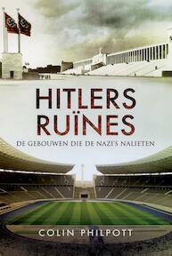 Hitlers ruïnes - Colin Philpott (ISBN 9789089758019)