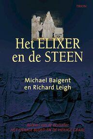 Het elixer en de steen - M. Baigent, R. Leigh (ISBN 9789043907767)