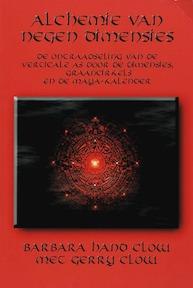 De alchemie van negen dimensies - Barbara Hand Clow (ISBN 9789075636604)