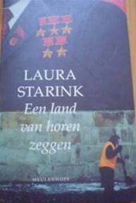 Een land van horen zeggen - L. Starink (ISBN 9789029028158)