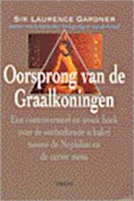 Oorsprong van de Graalkoningen - L. Gardner (ISBN 9789043900010)