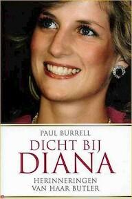 Dicht bij Diana - Paul Burrell, Jaap van Spanje (ISBN 9789048002030)
