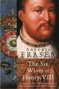 The six wives of Henry VIII - Antonia Fraser (ISBN 9781842126332)