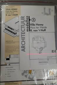 Villa Henny - huis ter Heide - R. van 't Hoff / Architectuur modellen 4 [bouwplaat] - Paul Groenendijk, Piet Vollaard (ISBN 9789064500046)
