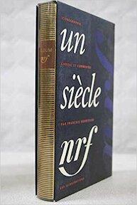 Un siècle NRF - François Nourissier (ISBN 9782070116584)
