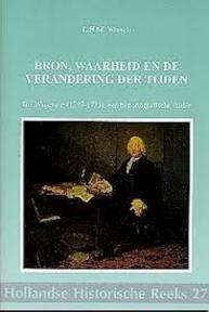 Bron, waarheid en de verandering der tijden - L.H.M. Wessels (ISBN 9789072627193)