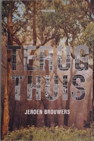 Terug thuis - Jeroen Brouwers (ISBN 9789045001241)