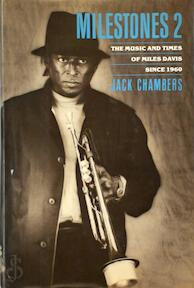Milestones: The music and times of Miles Davis since 1960 - Jack Chambers (ISBN 9780688046460)