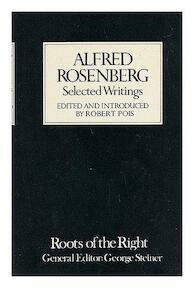 Selected writings of Alfred Rosenberg - Alfred Rosenberg, Robert A. Pois (ISBN 9780224619110)