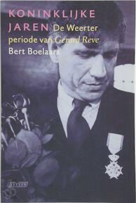 Koninklijke Jaren - Bert Boelaars (ISBN 9789020407365)