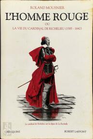 L'homme rouge - Roland Mousnier (ISBN 9782221065921)