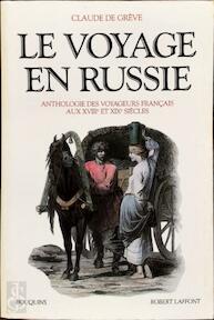 Le voyage en Russie - Claude de Grève (ISBN 9782221059746)