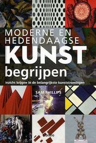 Hedendaagse kunst begrijpen - Sam Philips (ISBN 9789089982117)