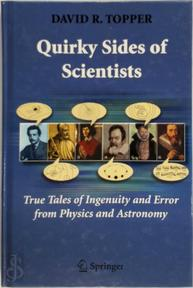 Quirky Sides of Scientists - David R. Opper (ISBN 9780387710181)