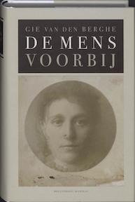 De mens voorbij - Gie van den Berghe (ISBN 9789085421085)
