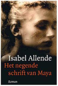 Het negende schrift van Maya - Isabek Allende (ISBN 9789028425118)